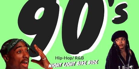 The 90's  Hip-Hop/R&B Night Light Bike Ride tickets