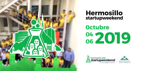 Startup Weekend Hermosillo Octubre 2019 tickets