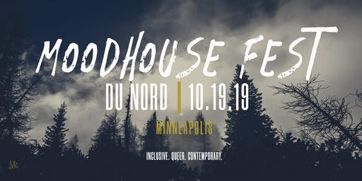 Moodhouse Fest