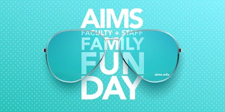 2nd Annual Aims' Family Fun Day |  A private event for faculty, staff & your family tickets