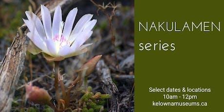Nakulamen series: syilx (Okanagan) Traditional Plant Use Walking Tour (tour #2) tickets