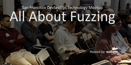 Fuzzing Bay Area Meetup tickets