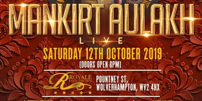 Mankirt Aulakh Live (Wolverhampton)