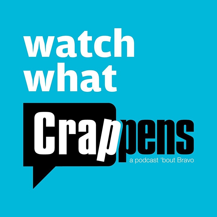 WATCH WHAT CRAPPENS image