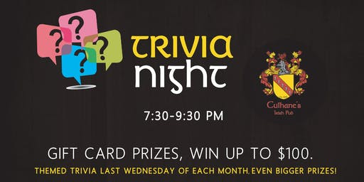 Pub Trivia - Win $100 Gift Cards;  $2 Beer & $4 Whiskey Specials