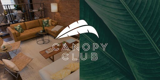 Canopy Club Open House + Summer Picnic Social