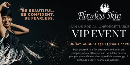 Flawless Skin by Abby VIP Event