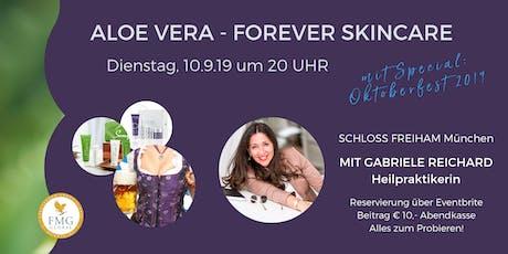 Aloe Vera - FOREVER SKINCARE (mit Heilpraktikerin & Autorin Gabriele Reichard) Tickets