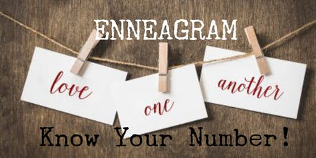 ENNEAGRAM!  A night of fun, self discovery and learning to love well. tickets