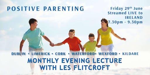 Positive Parenting Lecture by Les Flitcroft