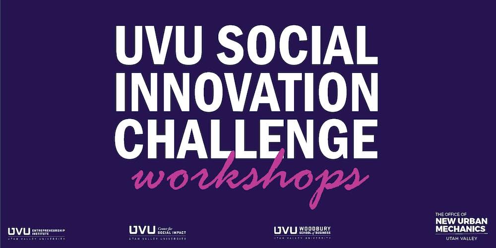 Uvu Academic Calendar.Uvu Social Innovation Challenge Workshops Tickets Wed Sep 11 2019
