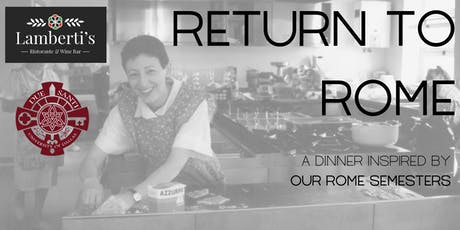 Return to Rome - A Dinner Inspired by Our Rome Semesters tickets