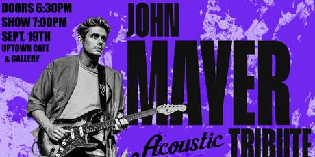 Free Falling: John Mayer Acoustic Tribute @ UpTown Cafe & Gallery tickets