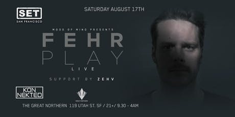 FEHRPLAY (Live) at The Great Northern tickets