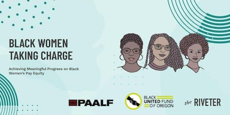 Black Women Taking Charge | Achieving Meaningful Progress on Pay Equity | Portland tickets
