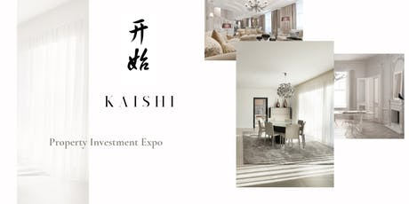KAISHI Property Investment Expo tickets