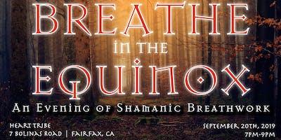 Breathe in the Equinox