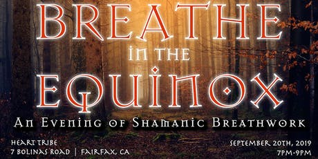 Breathe in the Equinox tickets