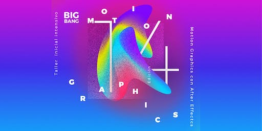 Big Bang Motion Graphics 14 Turno Mañana