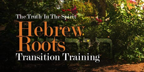 Hebrew Roots Transition Training tickets