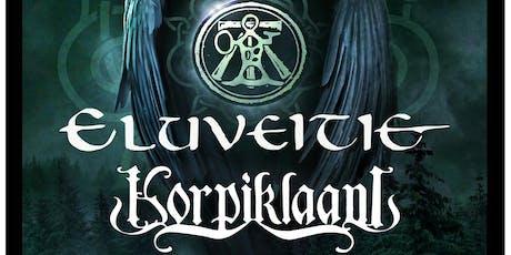 Eluveitie, Korpiklaani tickets