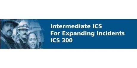 ICS-300 Intermediate Incident Command for Expanding Incidents tickets