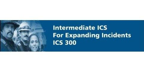 ICS-300 Intermediate Incident Command for Expanding Incidents