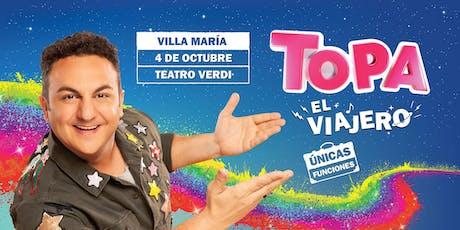 """TOPA """"EL VIAJERO"""" - VILLA MA´RIA, CBA. Teatro Verdi entradas"""