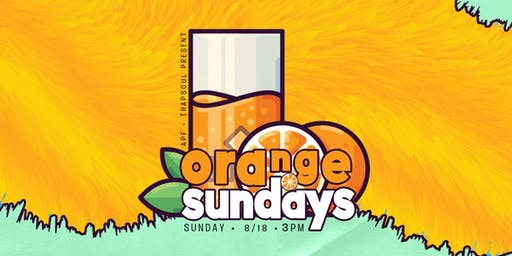 Another TrapSoul DAY Party: Orange Sunday Edition