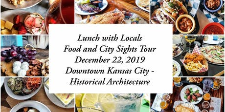 Lunch with Locals explores Downtown Kansas City's Historical Architecture ingressos