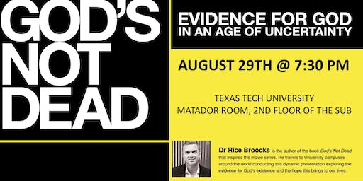 God's Not Dead with Dr. Rice Broocks at Texas Tech University