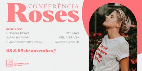 Conferência Roses ingressos
