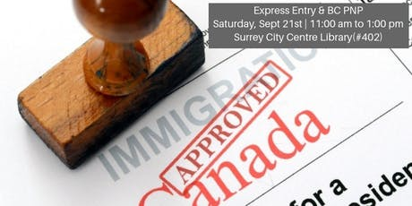Express Entry and BC PNP (Surrey) tickets
