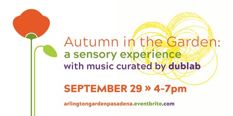 Autumn in the Garden: A Sensory Experience tickets