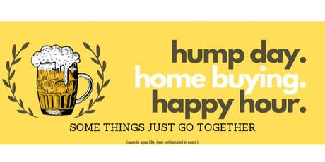 Hump Day Home Buying Happy Hour tickets