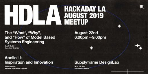 Hackaday LA August Meetup