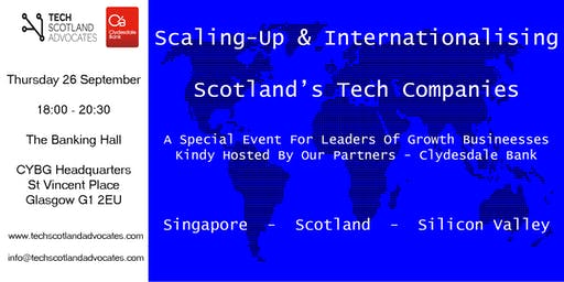 Scaling-Up and Internationalising Scotland's Tech Companies