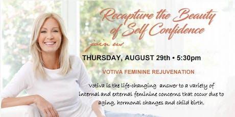Votiva Feminine Rejuvenation, It's About You - It's About Time! tickets
