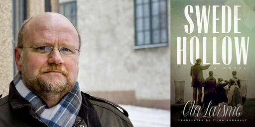 Swede Hollow:  Book Talk with Ola Larsmo