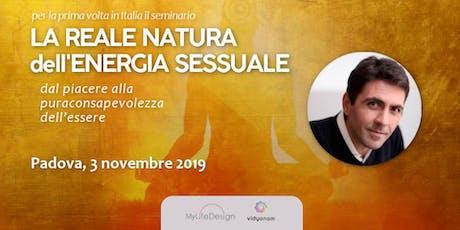 La reale natura dell'Energia Sessuale - Daniel Lumera a Padova biglietti