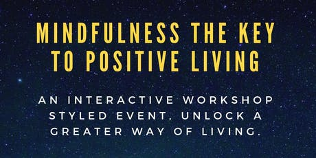 Mindfulness the key to positive living Dublin tickets