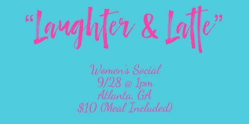 Laughter and Latte  Women's Social