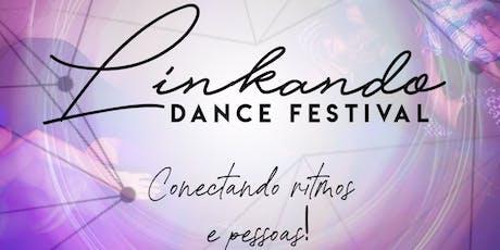 LINKANDO DANCE FESTIVAL ingressos