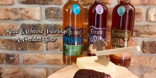 Mead & Cheese Pairings - A Guided Tour