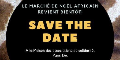 Le Marché de Noël africain 2019 - 7ème édition