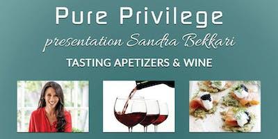 Pure Privilege  Party - Sandra Bekkari  - Tasting  Apetizers & Wine
