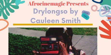 Afrocinemagic Presents: Drylongso Film Screening tickets