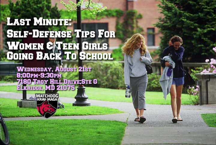 LAST MINUTE: Self Defense Tips for Women & Teen Girls Going Back to School image