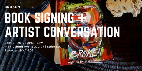 Broken Book Signing & Artist Conversation tickets