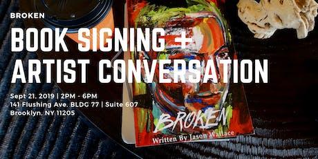 Broken Book Signing & Artist Conversation tickets